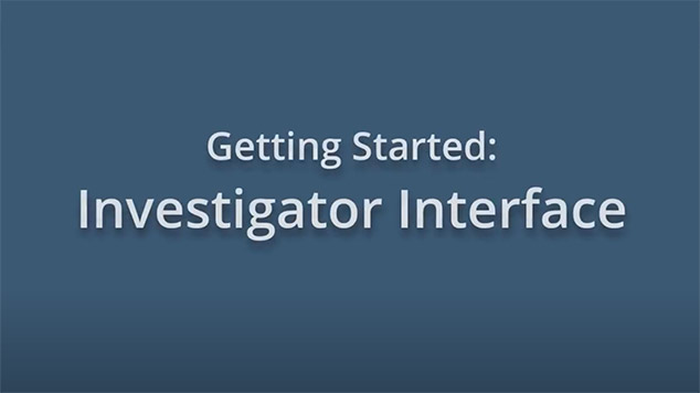 Getting Started: Investigator Interface